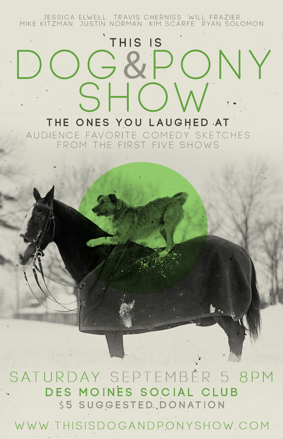 Dog & Pony Show 4: The Ones You Laughed At