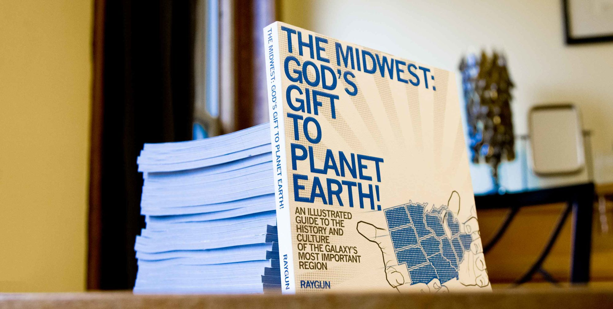 The Midwest: God's Gift to Planet Earth
